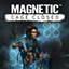 Magnetic: Cage Closed achievements