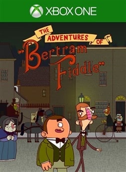 Adventures of Bertram Fiddle 1: A Dreadly Business