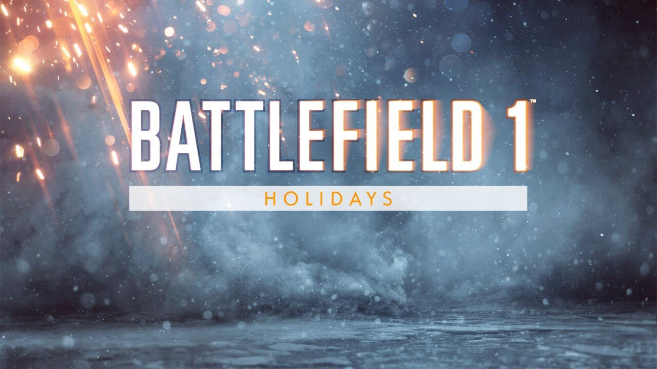 battlefield 1 upcoming holiday events and giveaways