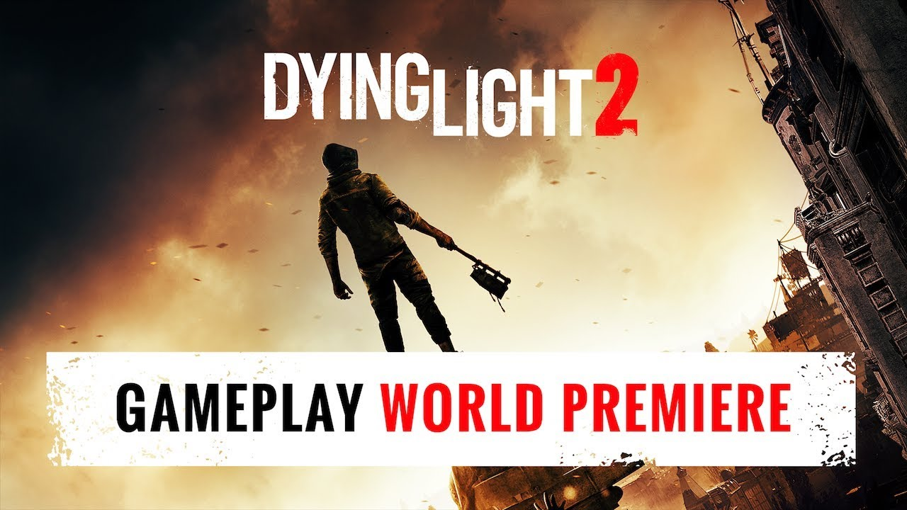 Dying Light 2 E3 Trailers