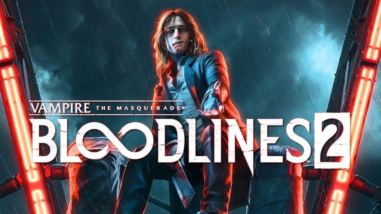 Vampire the Masquerade – Bloodlines 2 Details