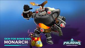 Paladins Champion Bomb King and Monarch Skin Giveaway (Xbox/PS4/PC)