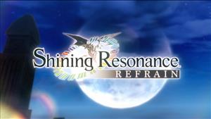 Shining Resonance Refrain Trailer