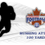 Rushing Attack 100 in Canadian Football 2017
