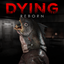 DYING : Reborn achievements