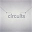 Circuits achievements