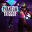 Phantom Trigger achievements